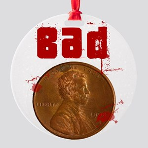 badpenny Round Ornament