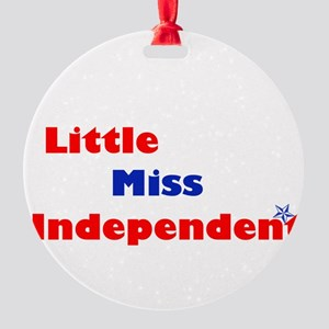 littlemissindependent Round Ornament