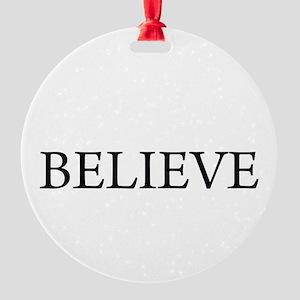 believe2 Round Ornament