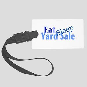 Eat Sleep Yard Sale Large Luggage Tag