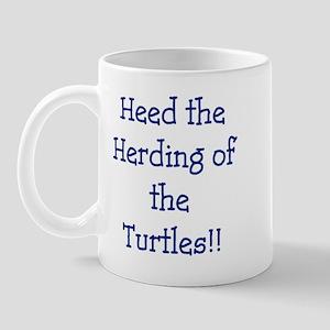 Heed the Herding of the Turtles Mug