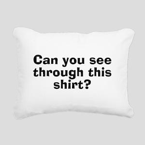 CanYouSeeThroughThisShirt Rectangular Canvas P