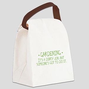 Gardening Dirty Job Canvas Lunch Bag
