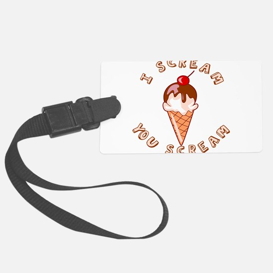 I SCREAM.png Luggage Tag