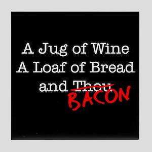 Bacon A Jug of Wine Tile Coaster