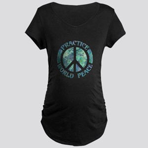 Practice World Peace Maternity Dark T-Shirt
