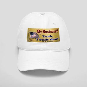 My Business Yeah I Built That Cap