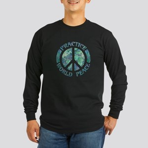 Practice World Peace Long Sleeve Dark T-Shirt