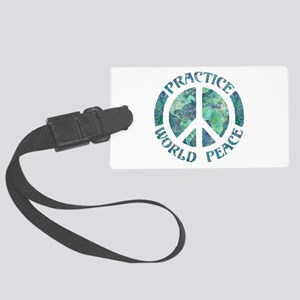 Practice World Peace Large Luggage Tag