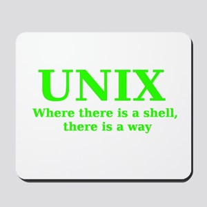 Unix - Where there is a Shell, there is a Way Mous