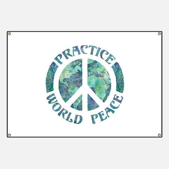Practice World Peace Banner