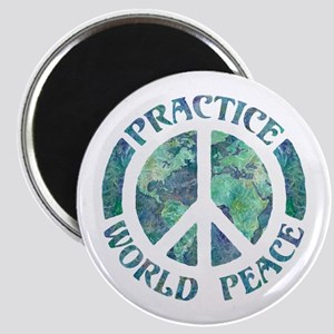 Practice World Peace Magnet