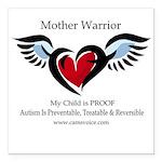 "Autism Mother Warrior Square Car Magnet 3"" x"