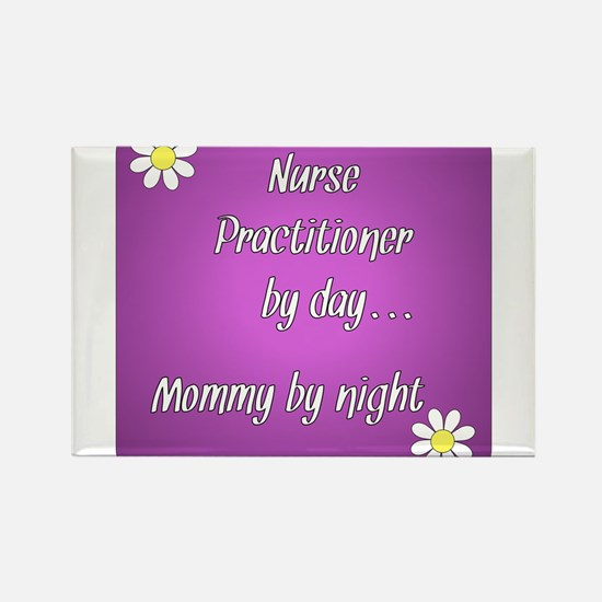 Nurse Practitioner by day Mommy by night Rectangle