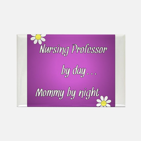 Nursing Professor by day Mommy by night Rectangle