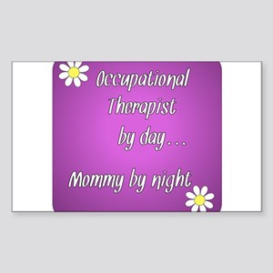 Occupational Therapist by day Mommy by night Stick