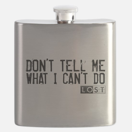 Don't Tell Me What I Can't Do Flask