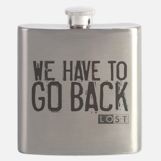 We Have to Go Back Flask
