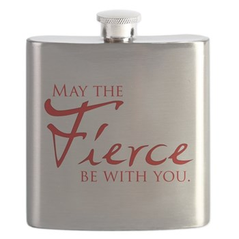 May the Fierce Be With You Flask