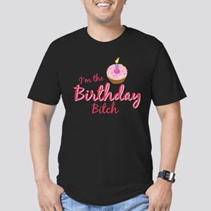 I'm the Birthday Btch T-Shirt