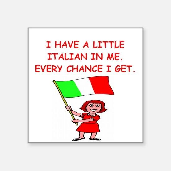"ITALIAN.png Square Sticker 3"" x 3"""