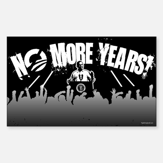 No More Years! Sticker (Rectangle)