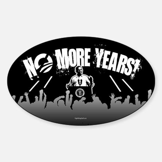 No More Years! Sticker (Oval)