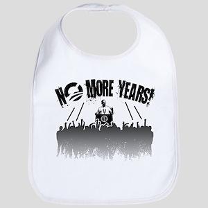 No More Years! Bib