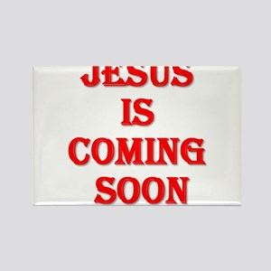 Jesus is coming soon Rectangle Magnet