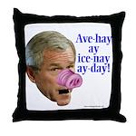 Bush Speaks Pig Latin Throw Pillow