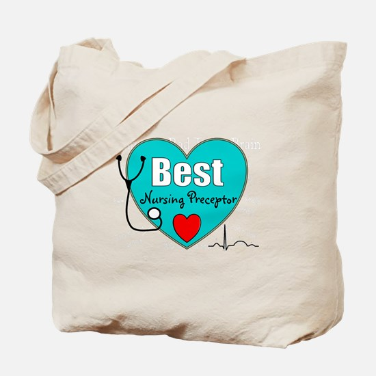 Best Nursing Preceptor blue.PNG Tote Bag