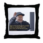 Good to yourself Throw Pillow