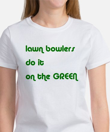 Lawn Bowlers Do It Women's T-Shirt