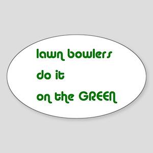 Lawn Bowlers Do It Oval Sticker