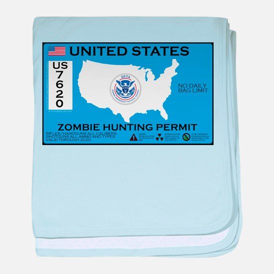Zombie Hunting Permit baby blanket