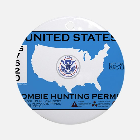 Zombie Hunting Permit Ornament (Round)