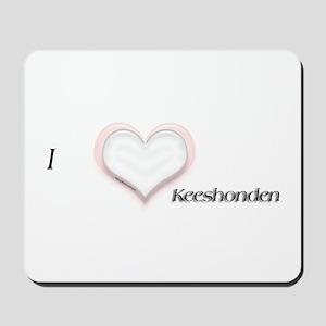 I heart Keeshonden Mousepad