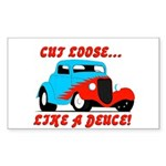 cut loose like a deuce Sticker (Rectangle 50 pk)