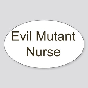 Evil Mutant Nurse Oval Sticker