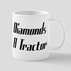 Forget Diamonds I Want A Tractor Mug