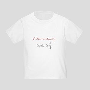 Embrace Ambiguity Toddler T-Shirt