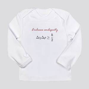 Embrace Ambiguity Long Sleeve Infant T-Shirt