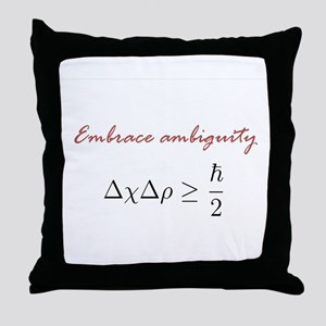 Embrace Ambiguity Throw Pillow