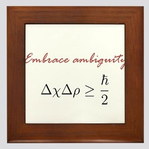 Embrace Ambiguity Framed Tile