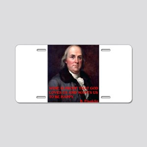 WINE QUOTE™ BEN FRANKLIN Aluminum License Plate