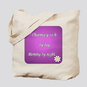Pharmacy Tech by day Mommy by night Tote Bag