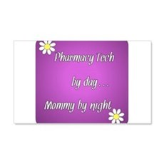 Pharmacy Tech by day Mommy by night Wall Decal