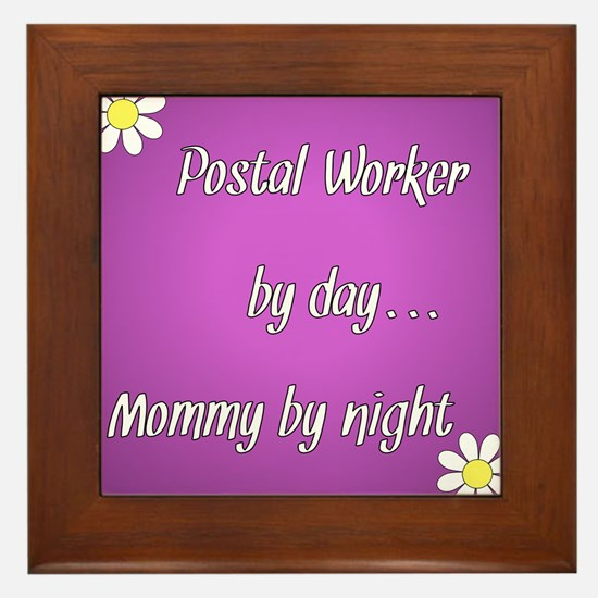 Postal Worker by day Mommy by night Framed Tile