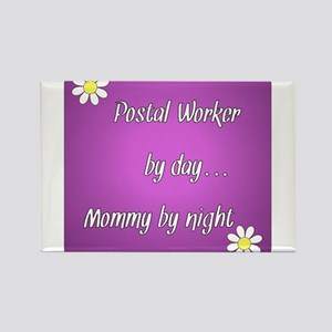 Postal Worker by day Mommy by night Rectangle Magn
