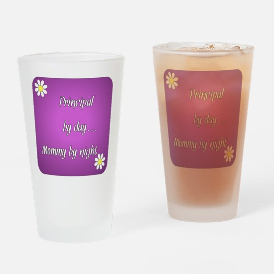 Principal by day Mommy by night Drinking Glass